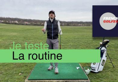 Je teste la méthode routine de Frenchy Golfeur